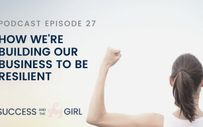 Episode 27 – How we're building our business to be resilient
