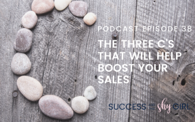 Episode 38 – The three C's that will help boost your sales